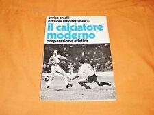 il calciatore moderno preparazione atletica ,e. arcelli mediterranee  1988