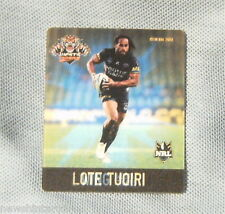 #D532. NRL 2011 RUGBY LEAGUE TAZO  #62 LOTE TUOIRI, WESTS TIGERS