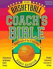 The Basketball Coach's Bible BY SIDNEY GOLDSTEIN (PAPERBACK 1994)