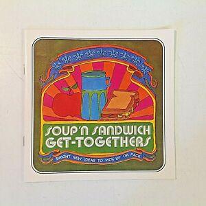 Vintage 1973 Campbell's Soup Handiwrap  SOUP 'N SANDWICH GET-TOGETHERS Booklet