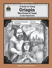 A Guide for Using Crispin: the Cross of Lead in the Classroom teacher resource
