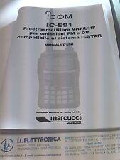 MANUALE IN ITALIANO istruzioni d'uso per ICOM IC-E91