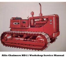 ALLIS CHALMERS AC HD-11 WORKSHOP REPAIR Manuals  for HD11 Dozer Tractor