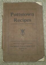 Very Rare, 1909, Pottstown Recipes, Pa, 1St Methodist Episcopal, Chester County