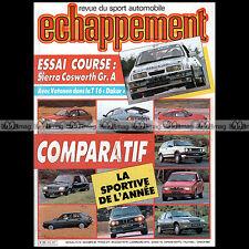 ECHAPPEMENT N°218 SIERRA COSWORTH GOLF GTI 16S VOLVO P1800 205 GTI BMW M3 1987