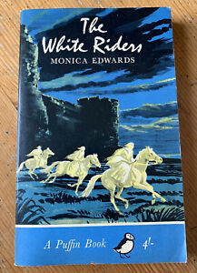 The White Riders by Monica Edwards - Puffin - Paperback Books - 1965