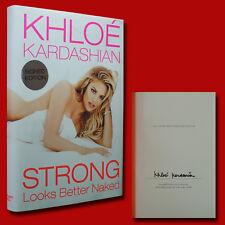 Strong Looks Better Naked SIGNED Khloe Kardashian