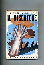 Lajos Zilahy # IL DISERTORE # Edizioni Corbaccio