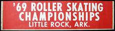 1969 Roller Skating Championships Bumper Sticker VTG Little Rock Arkansas - USA