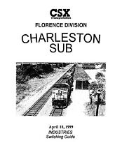 CSX Charleston Subdivision Industry Guide 1999 Florence Division Savannah