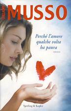 GUILLAUME MUSSO - Porque l'amore algunos volta ha paura 2009 SENSACIÓN 1 EDIZ