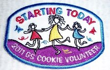 """""""Starting Today"""" 2011 GS COOKIE VOLUNTEER Girl Scout Cookie Sale Patch"""