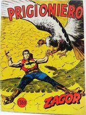 ZAGOR n° 38 scritta rossa PRIGIONIERO buono Lire 350 Luglio '73