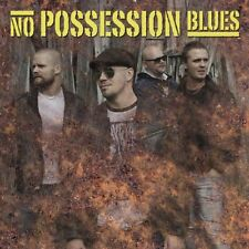 NO POSSESSION BLUES - CD 11 TRACKS - 2013 - NEUF NEW NEU
