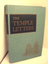 THE TEMPLE LETTERS by CLAUDE RICHARDS  (LDS, MORMON BOOKS)  1956