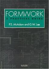 Formwork : Practical Guide, Paperback by Lee, Geoffrey; Mcadam, Peter S., Bra...