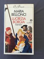LUCREZIA BORGIA - MARIA BELLONCI