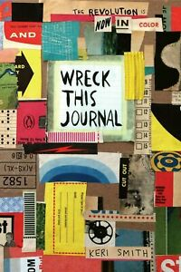 Wreck This Journal: Now in Color  by Keri Smith (0143131664)