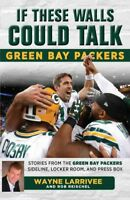 Green Bay Packers : Stories from the Green Bay Packers Sideline, Locker Room,...