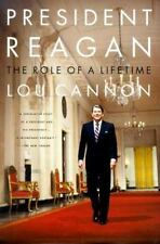 President Reagan : The Role of a Lifetime Lou Cannon Paperback