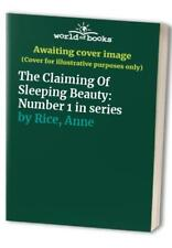 The Claiming Of Sleeping Beauty: Number 1 in series by Rice, Anne Paperback The