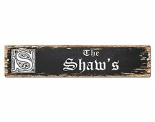 SP0756 The SHAW'S Family name Sign Bar Store Shop Cafe Home Chic Decor