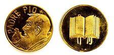 Medaglia Padre Pio (Sciltian) Metallo Dorato Diametro cm 2,8 g. 8,3