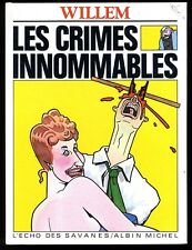 CRIMES INNOMMABLES  ( LES )    Ed. Albin Michel     WILLEM    EO