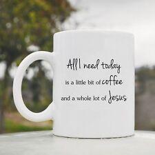 All I need today is coffee Jesus cute funny coffee mug cup glass 11oz gift love