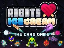 Robots Love Ice Cream: PRESALE The Card Game New