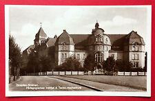 Foto AK DRESDEN Strehlen um 1930 Pädagogisches Institut    ( 9088