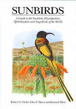 A Guide to the Sunbirds, Spiderhunters, Sugarbirds and . . (Hardback) BOOK Helm