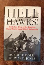 "FROM THE JOHN GLENN ESTATE-SIGNED/PERSONALIZED ""HELL HAWKS BOOK BY THE AUTHORS"