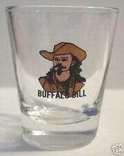 NICE BUFFALO BILL / WILD BILL  ON CLEAR SHOT GLASS