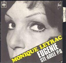 MONIQUE LEYRAC EUGENIE / STE ADELE P.Q. FERLAND 45T SP CBS 5138 NEUF + LANGUETTE