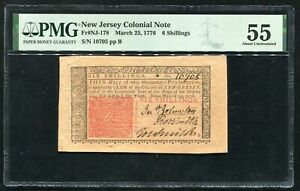 NJ-178 MARCH 25, 1776 6s SIX SHILLINGS NEW JERSEY COLONIAL NOTE PMG ABOUT UNC-55