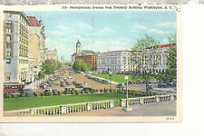 Pennsylvania Avenue from Treasury Building   Washington D.C.  Linen Postcard 387