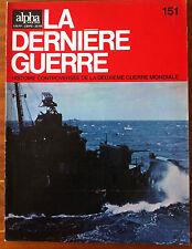 Alpha de 1975 n°151; La dernière guerre - Histoire controversée -
