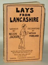 Lays From Lancashire, Paperback, Nelson Jackson, T Werner. 1930.