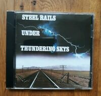 Steel Rails Under Thundering Skys Steam Train CD. Bainbridge Records BCD6243