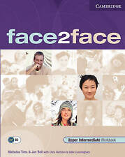 face2face Upper Intermediate Workbook with Key, Good Condition Book, Bell, Jan,