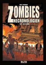 Zombies Nechronologien. Band 1 von Olivier Peru und Sophian Cholet (2014, Gebundene Ausgabe)
