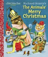 Richard Scarry's The Animals' Merry Christmas, Hardcover by Jackson, Kathryn,...