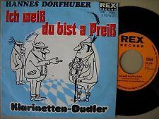 Hannes Dorfhuber - Ich wei0, du bist a Preiß - Single 70er D - Rex 2061