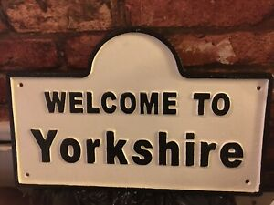 Cast Iron Welcome To Yorkshire Sign