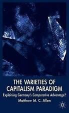 The Varieties of Capitalism Paradigm: Explaining Germany's Comparative Advantag
