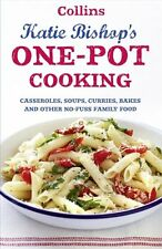 One-Pot Cooking: Casseroles, curries, soups and bakes and other no-fuss family,