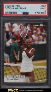 2003 Netpro Tennis Serena Williams ROOKIE RC #100 PSA 9 MINT