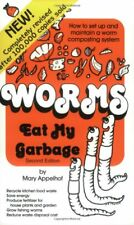 Worms Eat My Garbage: How to Set up and Maintain a Worm Composting System,Mary