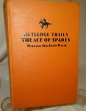 Rutledge Trails The Ace of Spades by William MacLeod Raine HC 1930